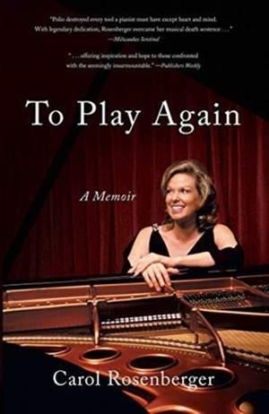 To Play Again: A Memoir of Musical Survival