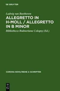 Ludwig Van Beethoven: Allegretto in H-Moll / Allegretto in B Minor