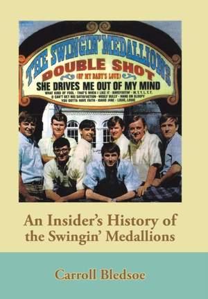 An Insider's History of the Swingin' Medallions