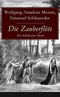 Die Zauberfloete - Die beliebtesten Opern