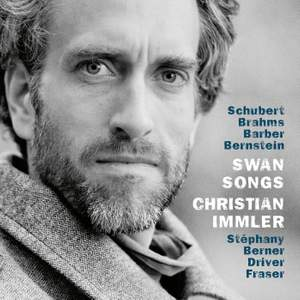Swan Songs - Schubert, Brahms, Barber & Bernstein