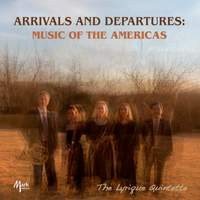 Arrivals and Departures: Music of the Americas