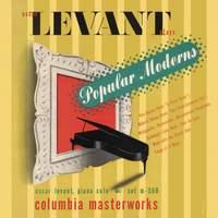 Oscar Levant Plays Popular Moderns
