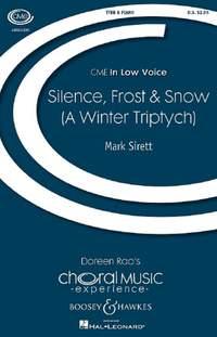 Sirett, M: Silence, Frost & Snow