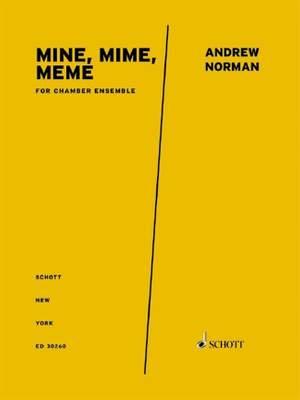Norman, A: Mine, Mime, Meme