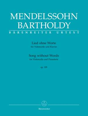 Mendelssohn, Felix: Song without Words for Violoncello and Pianoforte op. 109 Product Image