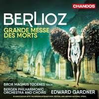 Berlioz: Grande Messe des Morts