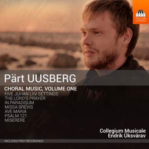 Uusberg: Choral Music, Vol. 1