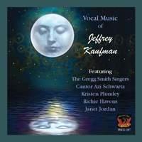 Jeffrey Kaufman: Vocal Music