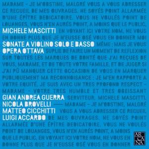 Michele Mascitti: Sonate a Violino Solo E Basso; Opera Ottava