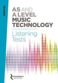 James Reevell: Edexcel AS and A Level Music Tech. Listening Tests