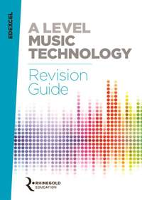James Reevell: Edexcel A Level Music Technology Revision Guide