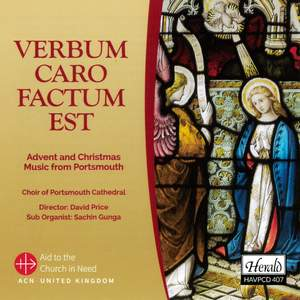 Verbum Caro Factum Est: Advent And Christmas Music From Portsmouth Product Image