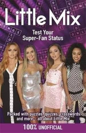 Little Mix: Test Your Super-Fan Status