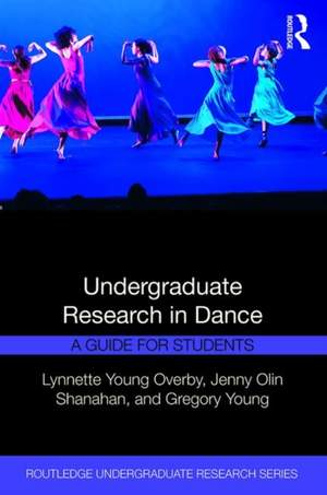 Undergraduate Research in Dance: A Guide for Students