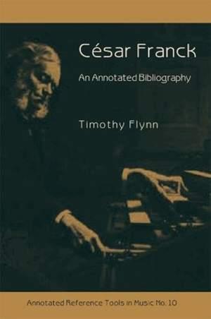 Cesar Franck - An Annotated Bibliography