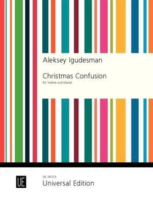 Igudesman, A: Christmas Confusion