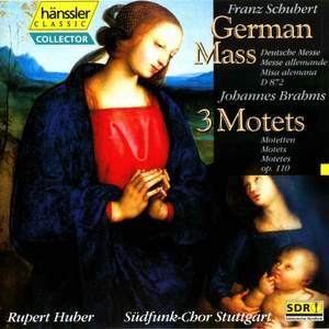 Schubert: German Mass, D. 872 - Brahms: 3 Motets, Op. 110