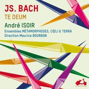 J. S. Bach, Te Deum & 11 Chorals