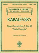 Dmitri Kabalevsky: Piano Concerto No. 3, Op. 50 (Youth Concerto)