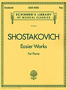 Dimitri Shostakovich: Easier Works