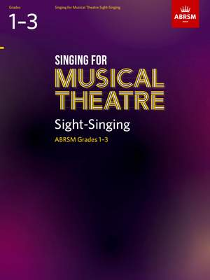 ABRSM Singing for Musical Theatre Sight-Singing, ABRSM Grades 1-3, from 2019
