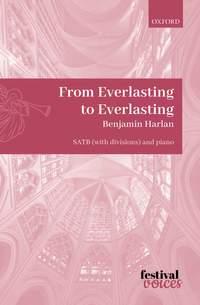 Harlan, Benjamin: From Everlasting to Everlasting