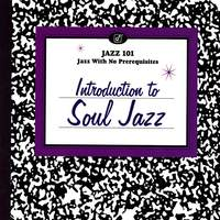 Introduction To Soul Jazz