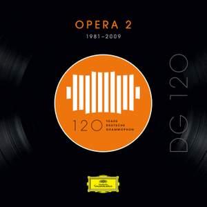 DG 120 – Opera 2 (1981-2009)