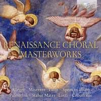 Renaissance Choral Masterworks