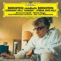 Bernstein: Symphony No. 3 'Kaddish' & Dybbuk Suite No. 2