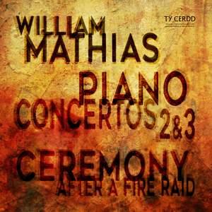Mathias: Piano Concertos Nos. 2 & 3 and Ceremony After a Fire Raid (Live) Product Image