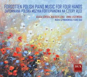 Forgotten Polish Piano Music For Four Hands Product Image