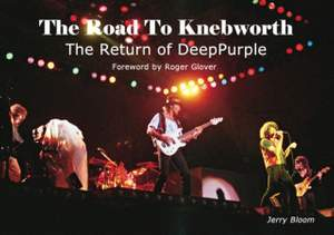 The Road To Knebworth: The Return of Deep Purple