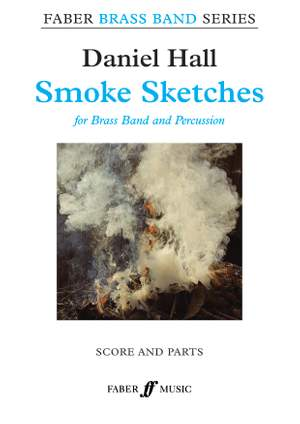 Daniel Hall: Smoke Sketches