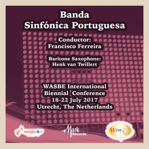 2017 WASBE International Biennial Conference: Banda Sinfónica Portuguesa (Live) Product Image