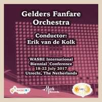 2017 WASBE Utrecht, Netherlands: Gelders Fanfare Orkest (Live)