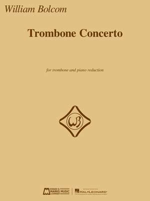Bolcom, William: Trombone Concerto (trombone and piano)