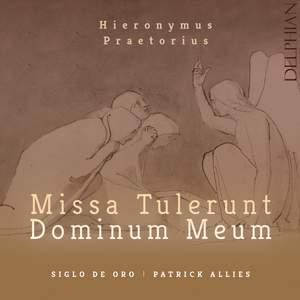 Hieronymus Praetorius: Missa Tulerunt Dominum meum Product Image