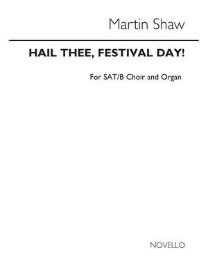 Martin Shaw: Hail Thee Festival Day