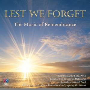 Lest We Forget: The Music Of Remembrance