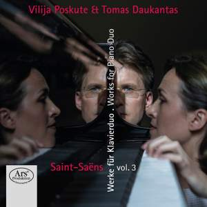 Saint-Saëns: Works for Piano Duo, Vol. 3