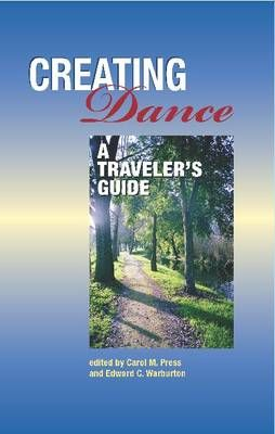 Creating Dance: A Traveler's Guide