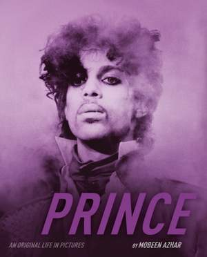 Prince - An Original Life in Pictures