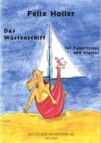 Felix Holler: Das Wüstenschiff