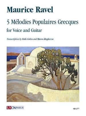 Ravel, M: 5 Melodies Populaires Grecques