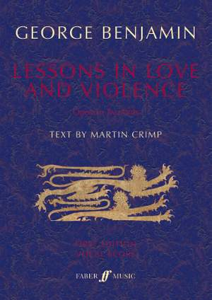 Benjamin, George: Lessons in Love and Violence (v/score)