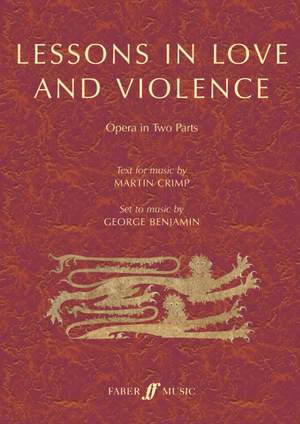 Benjamin, George: Lessons in Love and Violence (text)