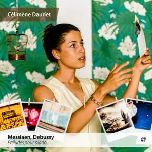 Messiaen & Debussy: Préludes pour piano