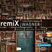 Christoph Maria Wagner: RemiX
